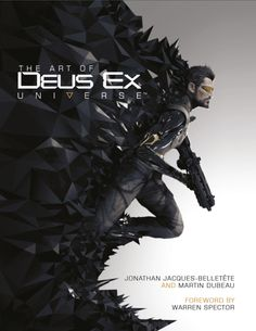 dustrial-inc:  deusex:  Cover for our 200-page artbook The Art of Deus Ex Universe, coming August 23rd [ ▲ ]  that is beautiful
