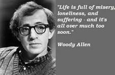 Image result for woody allen quotes