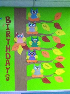 64 Ideas Birthday Board Classroom Preschool Reading Corners - New Deko Sites Preschool Birthday Board, Birthday Chart Classroom, Classroom Tree, Birthday Bulletin Boards, Owl Theme Classroom, Birthday Wall, Birthday Charts, Toddler Classroom, Classroom Displays