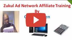 Zukul Ad Network Five Figure Affiliate Training