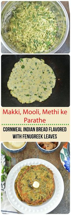 Makki Mooli and Methi ke Parathe - Radish and fenugreek leaves combined with Indian cornmeal and spices creates a lip smacking dinner. Pair them with homemade butter and pickle for a d-licious meal!!