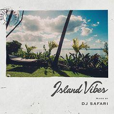 :: DJサファリが、ハワイアンレゲエなど人気の曲30曲を、ノンストップリミックスした「Island Vibes mixed by DJ SAFARI」がリリース!   RealHawaii(リアルハワイ)のWat's!New!! ハワイ ::