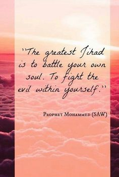 Islam jihad to fight own soul جهاد النفس