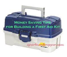 Money Saving Tips for Building a First Aid Kit