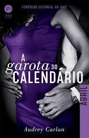 Papa Livros: A GAROTA DO CALENDÁRIO/ ABRIL-(AUDREY CALAN)