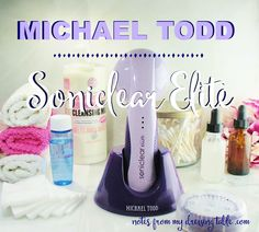 Michael Todd Soniclear Elite | Via Notes From My Dressing Table