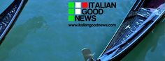 www.italiangoodnews.com @IGNweb