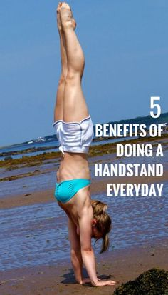 5 Benefits Of Doing a Handstand Everyday