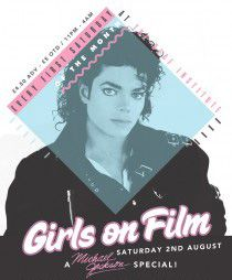 Girls On Film : Jacko Special #Manchester  Sat 2nd August    This month at Girls on Film we're having a Michael Jackson Special.