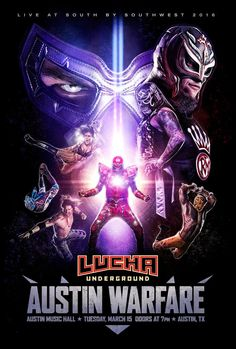 Poster Illustration for a live Lucha Underground event at this years SXSW Lucha Underground, Pro Wrestling Guerrilla, Combat Zone Wrestling, Austin Music, World Championship Wrestling, South By Southwest, Wwe World, Professional Wrestling, Lucha Libre