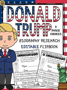 Make research on Donald Trump interesting and fun with this flipbook organizer. There are two choices of Donald Trump's image. Choose the one that is appropriate for your students. https://www.teacherspayteachers.com/Product/AMERICAN-PRESIDENT-RESEARCH-BIOGRAPHY-DONALD-TRUMP-2874476