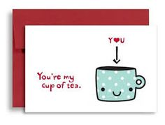 Image result for you're my cup of tea