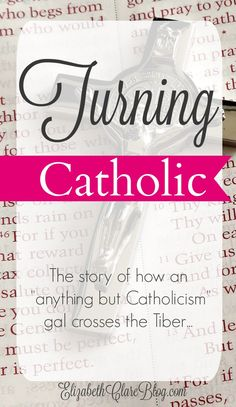 A story of conversion to the Catholic Church from Protestant roots.