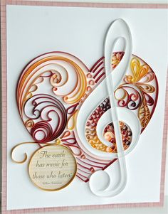 """Love this beautiful Paper Art Clef and Heart artwork, """"The Earth Has Music For Those Who Listen"""" by Heidi Schueller."""