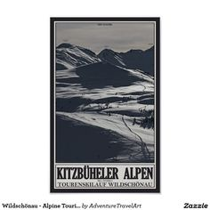 Alpine Touring area adjacent to the Schatzberg Ski Area above the Village of Auffach in the Wildschnau Region of Tyrol, Italy. Size: x Gender: unisex. Material: Value Poster Paper (Matte). Vintage Posters, Custom Posters, Tyrol Austria, Harry Potter Poster, Corner Designs, Vintage Travel, Travel Posters, Custom Framing, Touring
