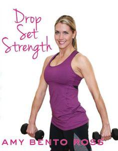 Amy Bento: Drop Set Strength Workout BayView http://www.amazon.com/dp/B0084FINMU/ref=cm_sw_r_pi_dp_GVbsub0F427BH