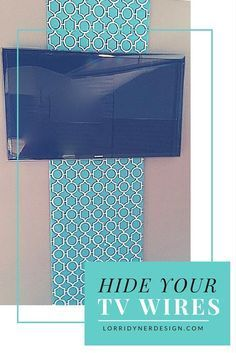 How to Hide ugly TV wires... using an easy-to-make fabric panel.   This is a super easy DIY / hack. click here to see the tutorial:  http://lorridynerdesign.com/how-to-hide-ugly-tv-wires/