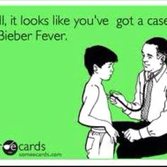 i know that i got the bieber fever forever and always <3