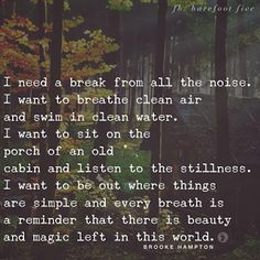 ideas i want to go camping quotes peace for 2019 quotes camping 680747299907759193 Great Quotes, Quotes To Live By, Me Quotes, Inspirational Quotes, Peace Quotes, Beauty Quotes, Loner Quotes, Quiet Quotes, Motivational