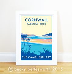 Cornwall Camel Estuary vintage style travel poster and seaside print forms part of the British Coastlines travel art collection. Created by Devon Artist Becky Bettesworth. Railway Posters, Travel Posters, Cornwall Coast, North Cornwall, Seaside Pictures, St Michael's Mount, Seaside Beach, Sign Printing, Quote Posters