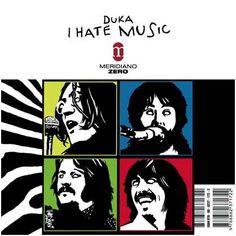 Duka - I hate music
