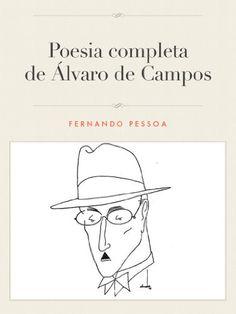 A poesia completa de Álvaro de Campos por Fernando Pessoa http://www.amazon.com.br/dp/B00C45BHWE/ref=cm_sw_r_pi_dp_iWW1wb044QDFX