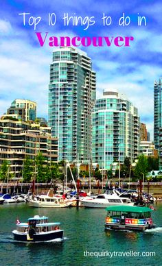 Only got 24 hours in Vancouver, British Columbia? No problem. Eat, drink, cycle, fly and much more - Top 10 Things to Do in Vancouver BC Canada
