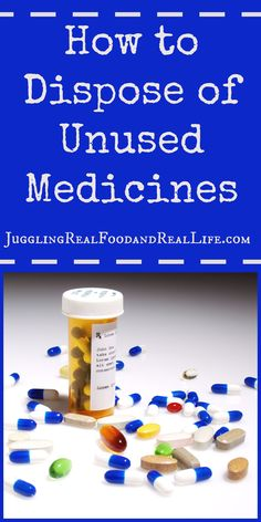 How to dispose of unused medicines