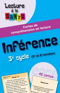 Cartes de lecture - Inférence 3 French Immersion, Cycle 3, Comprehension, Counseling, Literacy, High School, Language, Questions, Classroom