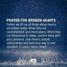 Prayer for the broken hearts out there