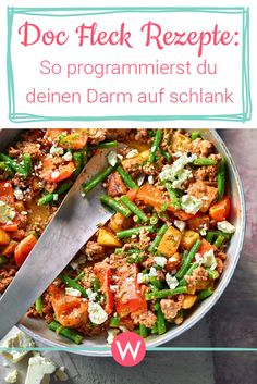 Doc Fleck Recipes: Easy to lose weight with the right dishes - Rezepte zum Abnehmen - Gesundes Essen Doc Fleck, Beef Recipes, Healthy Recipes, Plat Simple, Salud Natural, Big Meals, Eat Smart, Healthy Diet Plans, Food Trends