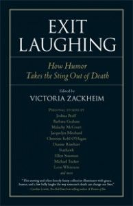Tune in to this segment of The NLP View Radio Show, as host, Donna Blinston is joined by author, Victoria Zackheim  to discuss her best-selling book, Exit Laughing, August 4th, 2012 at 7pm EDT/4pmPST! Stay Tuned!