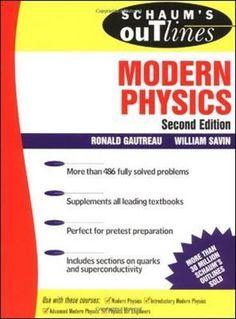 Schaum's Outline of Modern Physics by Ronald Gautreau https://www.amazon.com/dp/0070248303/ref=cm_sw_r_pi_dp_x_XxyvzbAB0JZWB