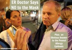 This ER doc won't give OR get vaccines & won't wear a mask either! He also explains the clear connection between the peanut allergy epidemic and vaccines...