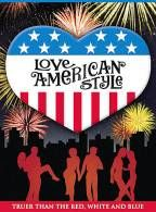 Love, American Style, truer than the red, white and blue....