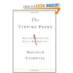 The Tipping Point. http://www.gladwell.com/tippingpoint/index.html