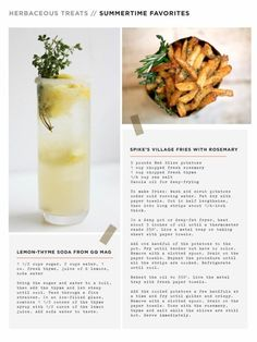 Herbaceous treats from Wit and Delight: Fries with rosemary, Lemon-thyme soda Red Bliss Potatoes, Soda Recipe, Good Food, Yummy Food, Tasty, Herb Recipes, Rosemary Recipes, Wit And Delight, Summertime