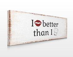 #Leinwandbild No.KA29 I Kiss Better II #Küche #kitchen #essen #food #kochen #Appetit