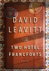 The Two Hotel Francforts, by David Leavitt, October 2013.  It is the summer of 1940, and Lisbon, Portugal, is the only neutral port left in Europe—a city filled with spies, crowned heads, and refugees of every nationality, tipping back absinthe to while away the time until their escape.