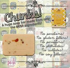 Chunks! Yep, huge bars of soap, and they all are amazing! No icky chemicals like store brands have, and just $9 each. Buy 5 get the 6th free! Www.perfectlyposh.com/13471 #perfectlyposh #spa #picoftheday #vegan #love #instagood #instacool #diy #diyproject #freebies #free #posh #skin #skincare #nature