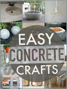 Easy Concrete Projects! A round up of my favorite Easy Concrete Projects for you to try!