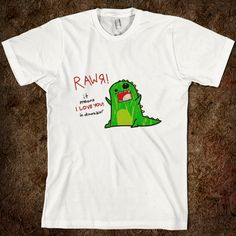 """""""""""rawr' means 'i love you' in dinosaur,"""" said the girl painting her nails in the back of your high school english class. you laugh at her. years later, when the pterodactyls return to eradicate humanity, you wish you had remembered her translation advice. she will gaze down at your crumpled, pterodactyled body for just a moment before continuing to explain dubstep to her new reptile brethren. """"it's all about the drops, man. skrilly is so great."""" she is the only human survivor"""
