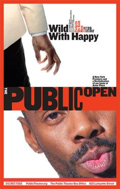 Written and starring the brilliant Colman Domingo. This is The Public Theater's - 'Open public' campaign Pentagram Public Theater, Theatre, Lafayette Street, Paula Scher, Keys Art, Communication Art, Poster Prints, Posters, New Work