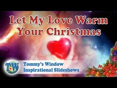 619ec69397db4f Let My Love Warm Your Christmas - Tommy s Window Inspirational Slideshow