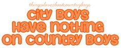 thingsiloveaboutcountryboys.