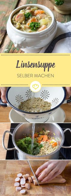 Wie bei Oma: Linsensuppe selber machen What would winter be like without lentil soup? The feel-good meal is not only rich, but also incredibly delicious! This is how the classic is prepared. Vegetable Soup Healthy, Veggie Soup, Healthy Soup, Vegetable Dishes, Healthy Recipes, Lentil Recipes, Soup Recipes, Baking Recipes, Cheesecake Brownie