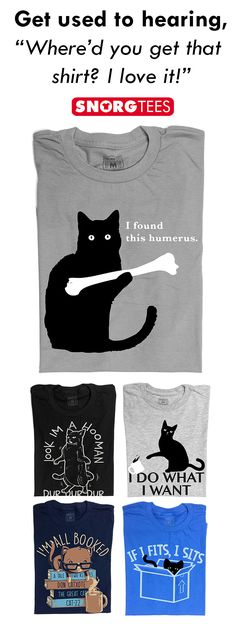 """ SnorgTees makes funny, witty pop-culture inspired t-shirts, tank tops, and h. I Love Cats, Cute Cats, Funny Cats, Adorable Kittens, Crazy Cat Lady, Crazy Cats, Cat Shirts, Funny Shirts, Fur Babies"