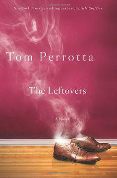The Leftovers: Tom Perrotta: Amazon.com: Books