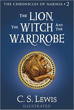 15 magical children's books, including The Lion, the Witch, and the Wardrobe by C. S. Lewis.