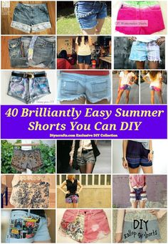 40 Brilliantly Easy Summer Shorts You Can DIY I can make them longer to make them modest :)